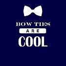 Bow Ties Are Cool - Doctor Who by FandomFrenzy