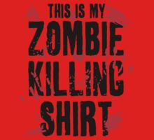 This is my zombie killing shirt One Piece - Short Sleeve