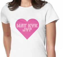 Wat Kyk Jy Zef Heart Womens Fitted T-Shirt