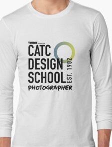 CATC - DESIGN SCHOOL PHOTOGRAPHY  Long Sleeve T-Shirt