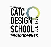 CATC - DESIGN SCHOOL PHOTOGRAPHY  Unisex T-Shirt