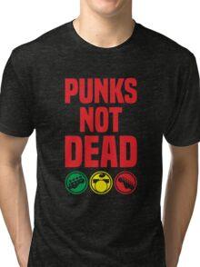 punks not dead Tri-blend T-Shirt