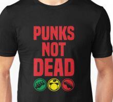 punks not dead Unisex T-Shirt