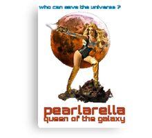 pearlarella, queen of the galaxy Canvas Print