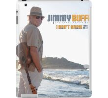 "JIMMY BUFFETT - TOUR 2016 "" I DON'T KNOW TOUR "" iPad Case/Skin"
