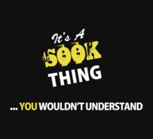 It's A SOOK thing, you wouldn't understand !! by satro
