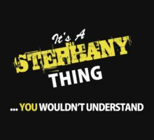 It's A STEPHANY thing, you wouldn't understand !! by satro