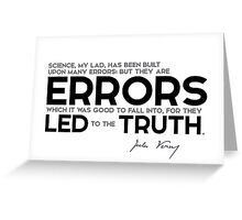 errors led to the truth - jules verne Greeting Card
