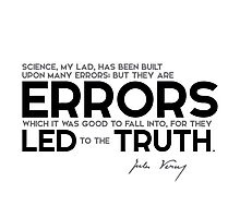 errors led to the truth - jules verne Photographic Print