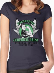 Fighting cerebral palsy everyday- it's not for the weak Women's Fitted Scoop T-Shirt