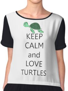 Keep calm and love turtles Chiffon Top