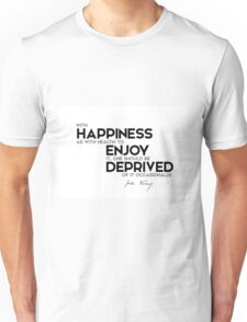 happiness, health: deprived of it occasionally - jules verne Unisex T-Shirt