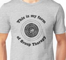 This Is My Form Of Group Therapy Unisex T-Shirt