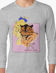 The Cowardly Lion and the Hungry Tiger Long Sleeve T-Shirt