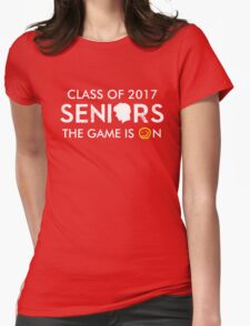 Seniors 2017. The Game is On. Womens Fitted T-Shirt