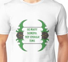 So many demons, not enough time - Dual-Blades Unisex T-Shirt
