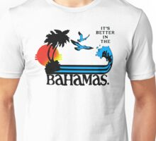 Step Brothers It's Better In The Bahamas Unisex T-Shirt