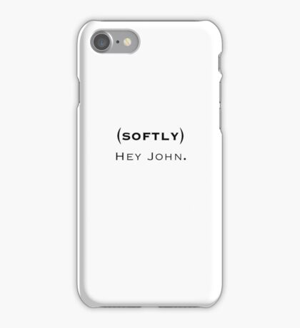 Hey John iPhone Case/Skin