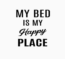 My Bed Is My Happy Place Unisex T-Shirt