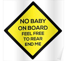 No Baby on Board Poster