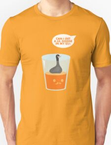 CAN I GET A LIL GOOSE IN MY OJ? Unisex T-Shirt