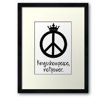 Kings show peace, not power Framed Print