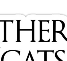 Mother of cats Game of thrones Sticker