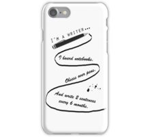 I'm A Writer iPhone Case/Skin