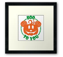 Boo To You Framed Print