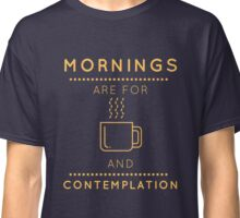 """Stranger Things: """"Coffee & Contemplation"""" Classic T-Shirt"""
