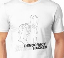 Democracy Hacked Mr Robot {FULL} Unisex T-Shirt