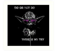 """Yoda - """"Do or not do, there is no try"""" Art Print"""