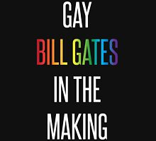 Gay Bill Gates in the Making Unisex T-Shirt