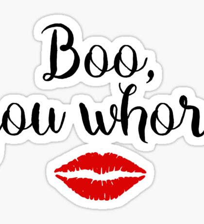 Mean Girls - Boo, you whore Sticker