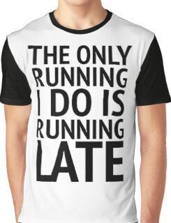 The Only Running  Graphic T-Shirt