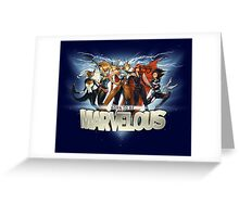 Born to be Marvelous Greeting Card