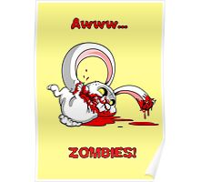 Awww...Zombies Poster