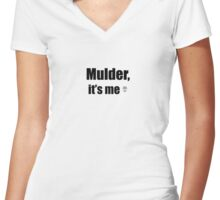 Mulder It's Me Women's Fitted V-Neck T-Shirt