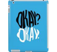 TFIOS - Okay?  iPad Case/Skin
