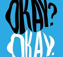 TFIOS - Okay?  by saycheese14