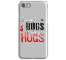 Fixin' Bugs and Getting Hugs! iPhone Case/Skin