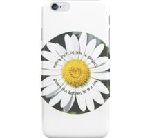 From the Bottom to the Top iPhone Case/Skin