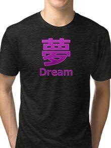 Dream (Yume) Tri-blend T-Shirt