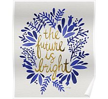 The Future is Bright – Navy & Gold Poster
