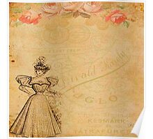 Rustic,old fashioned,victorian,collage,grunge,worn,old,parchment,floral,roses,elegant lady Poster