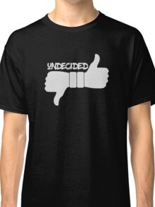 Funny Undecided Like Dislike Thumbs Up and Down  Classic T-Shirt