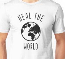 Heal The World Unisex T-Shirt