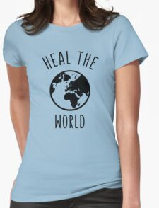 Heal The World Womens Fitted T-Shirt