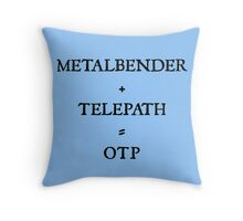 METALBENDER + TELEPATH = OTP Throw Pillow