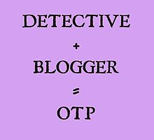 Detective+ Blogger=OTP by Caitlin Hallam
